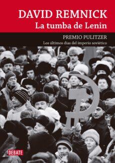la tumba de lenin-david remnick-9788499920146