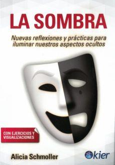 Costosdelaimpunidad.mx La Sombra: Nuevas Reflexiones Y Practicas Para Iluminar Nuestros Aspectos Ocultos Image
