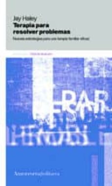 terapia para resolver problemas (2ª ed.)-jay haley-9789505181346