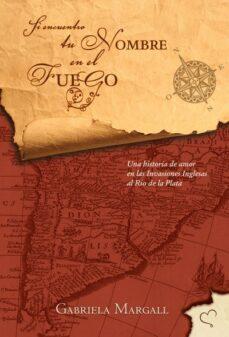 si encuentro tu nombre en el fuego (ebook)-gabriela margall-9789871568246