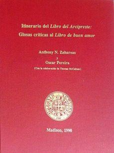 Garumclubgourmet.es Itinerario Del Libro Del Arcipreste: Glosas Críticas Al Libro De Buen Amor Image