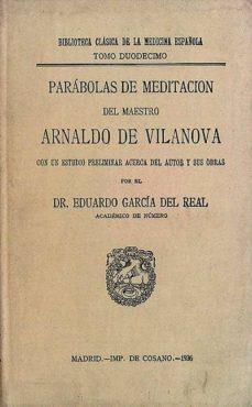 Vinisenzatrucco.it Parábolas De Meditación Del Maestro Arnaldo De Vilanova Image
