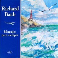 MENSAJES PARA SIEMPRE - RICHARD BACH | Adahalicante.org
