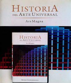 HISTORIA DEL ARTE UNIVERSAL. ARS MAGNA X - VVAA | Adahalicante.org