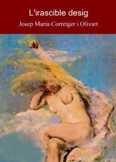 l'irascible desig (ebook)-josep maria corretger i olivart-9772014303156