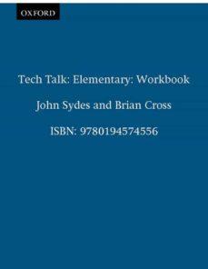 Descarga gratuita de archivos ebooks pdf TECH TALK ELEMENTARY WORKBOOK de VICKI HOLLETT in Spanish