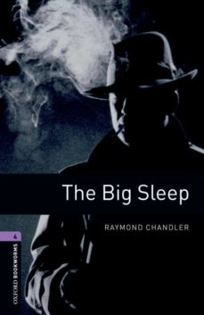 Descargar revistas de ebooks THE BIG SLEEP (OBL 4: OXFORD BOOKWORMS LIBRARY ) 9780194791656