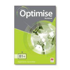 Descarga gratuita de libros electrónicos y audiolibros OPTIMISE B1+ (INTERMEDIATE) WORKBOOK WITHOUT KEY (Literatura española)  9780230488656