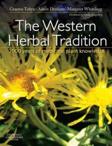 the western herbal tradition e-book (ebook)-graeme tobyn-alison denham-margaret whitelegg-9780702048456