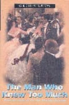 Descargar gratis ebook pdf THE MAN WHO KNEW TOO MUCH AND OTHER STORIES