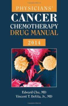 Descargar archivos pdf de libros electrónicos PHYSICIANS  CANCER CHEMOTHERAPY DRUG MANUAL 2014