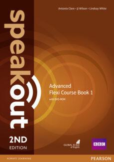 Descargar SPEAKOUT ADVANCED 2ND EDITION FLEXI COURSEBOOK 1 PACK gratis pdf - leer online