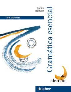 Descargar GRAMATICA ESENCIAL DEL ALEMAN gratis pdf - leer online