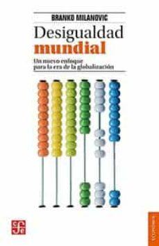 Descargar DESIGUALDAD MUNDIAL gratis pdf - leer online