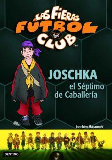 Titantitan.mx Las Fieras Futbol Club 9: Joschka, El Septimo De Caballeria Image
