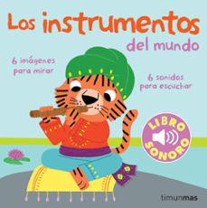 mi primer libro de sonidos: los instrumentos del mundo-marion billet-9788408070856