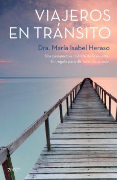 viajeros en transito: una perspectiva diferente de la muerte-maria isabel heraso-9788408136156