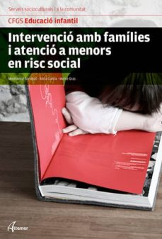 intervenció amb famílies i atenció a menors en risc social. nova edició-montse sorribas pareja-9788415309956