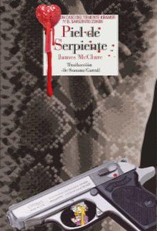 Descarga gratuita de libros electrónicos de google PIEL DE SERPIENTE RTF CHM 9788415973256 de JAMES MCCLURE