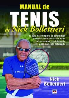 manual de tenis de nick bollettieri-nick bollettieri-9788416676156