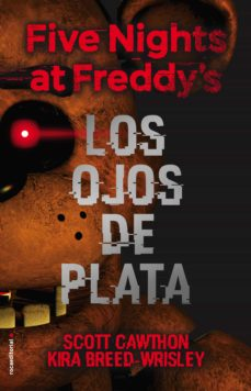 Scribd descargar ebook gratis FIVE NIGHTS AT FREDDY S. LOS OJOS DE PLATA  de SCOTT CAWTHON (Spanish Edition) 9788416867356