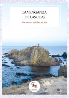 Ebooks pdf descarga gratuita deutsch LA VENGANZA DE LAS OLAS in Spanish