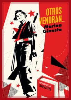 Buenos libros descargar ipad OTROS VENDRAN (Literatura española) iBook de MARINA GINESTÀ 9788417146856