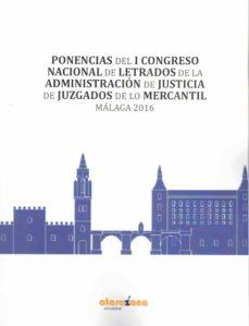 Debatecd.mx Ponencias Del I Congreso Nacional De Letrados De La Justicia De J Uzgados De Lo Mercantil. Málaga 2016 Image