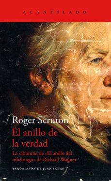 Descargando libros a iphone 4 EL ANILLO DE LA VERDAD in Spanish ePub DJVU de ROGER SCRUTON
