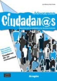 Chapultepecuno.mx Jóvenes Ciudadanos Cuaderno De Mi Comunidad - Aragón (Secundaria) Image