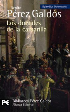 Libros de texto gratis descargar libros electrónicos LOS DUENDES DE LA CAMARILLA (EPISODIOS NACIONALES, 33 / CUARTA SE RIE) de BENITO PEREZ GALDOS (Spanish Edition)