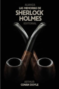 las memorias de sherlock holmes-arthur conan doyle-9788420683256