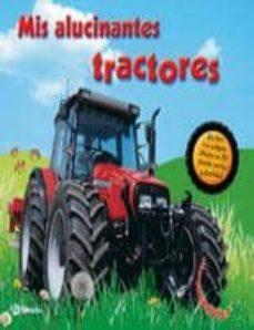 Followusmedia.es Mis Alucinantes Tractores Image