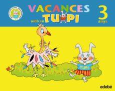 Inmaswan.es Quadern Vacances 3 Anys Tupi Y Rita (Educacion Infantil) Image