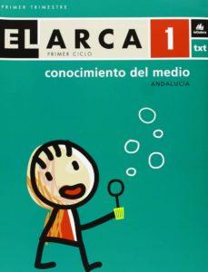 Inmaswan.es El Arca Conocimiento Del Medio 1 (Ed. Andalucia) Image