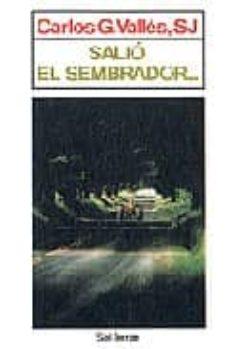 salio el sembrador---carlos gonzalez valles-9788429309256