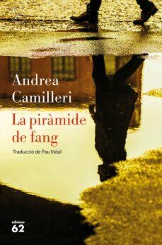 Libro descargable en línea gratis LA PIRÀMIDE DE FANG 9788429776256 in Spanish ePub MOBI de ANDREA CAMILLERI