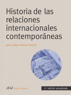 Descargar HISTORIA DE LAS RELACIONES INTERNACIONALES CONTEMPORANEAS gratis pdf - leer online