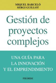 gestión de proyectos complejos (ebook)-miquel barcelo-9788436830156