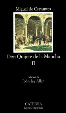 Descargar ebook para móvil DON QUIJOTE DE LA MANCHA (T. II) 9788437622156 de MIGUEL DE CERVANTES SAAVEDRA