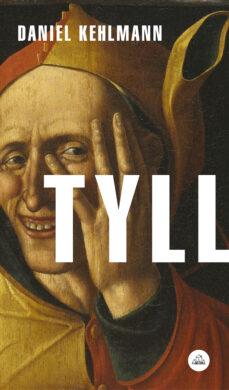 Los mejores libros electrónicos descargados TYLL (Spanish Edition) de DANIEL KEHLMANN 9788439734956 ePub DJVU CHM