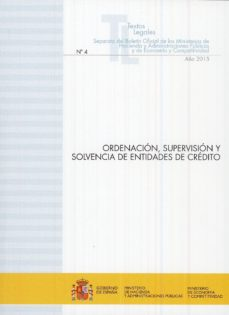 ORDENACIÓN, SUPERVISIÓN Y SOLVENCIA DE ENTIDADES DE CRÉDITO - VV.AA. | Adahalicante.org
