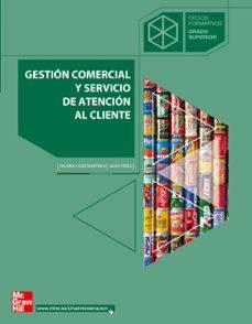 GESTION COMERCIAL Y SERVICIO DE ATENCION AL CLIENTE (CICLO