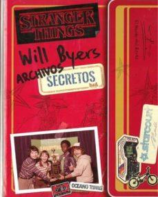 Descargar WILL BYERS. ARCHIVOS SECRETOS : STRANGER THINGS 3 gratis pdf - leer online