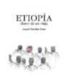 etiopia. diario de un viaje-joaquín gonzález dorao-9788461336456