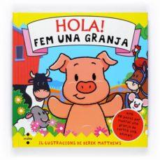 Elmonolitodigital.es Hola! Fem Una Granja Image