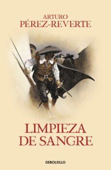 Descarga google books a pdf gratis LIMPIEZA DE SANGRE (SERIE CAPITAN ALATRISTE 2) 9788466329156