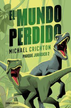 Ebook compartir descargar EL MUNDO PERDIDO en español PDB CHM DJVU de MICHAEL CRICHTON 9788466343756
