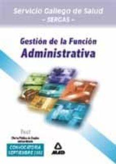 Relaismarechiaro.it Gestion De La Funcion Administrativa Del Servicio Gallego De Salu D (Sergas): Test Ope Extraordinaria Image