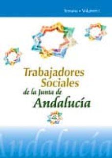 Cdaea.es Trabajadores Sociales De La Junta De Andalucia (Vol. I): Temario Image
